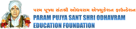 Param Pujya Sant Shri Odhavram Education Foundation